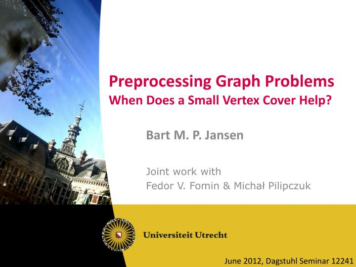 preprocessing graph problems when does a small vertex cover help n.