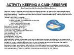 activity keeping a cash reserve