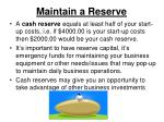 maintain a reserve
