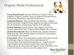 organic mask professional