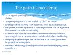 the path to excellence