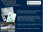 provide resources for assessment action advocacy