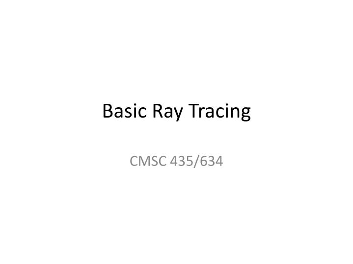 basic ray tracing n.