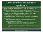 other error bars and statistical significance