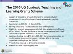 the 2010 uq strategic teaching and learning grants scheme