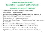 common core standards qualitative features of text complexity1