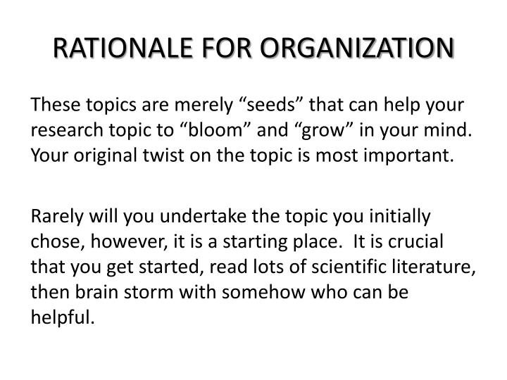 Rationale for organization