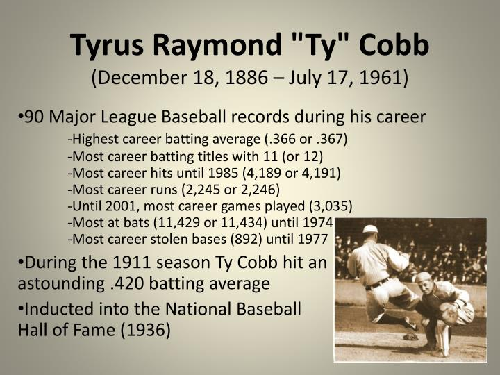 tyrus raymond ty cobb december 18 1886 july 17 1961 n.