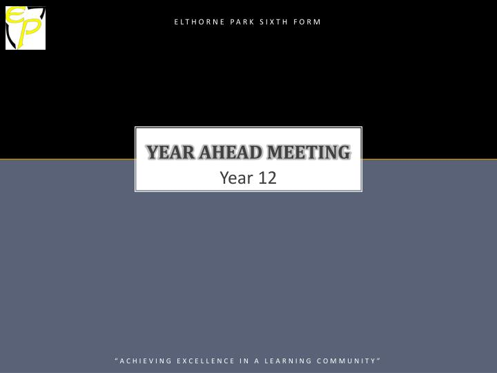 year ahead meeting n.