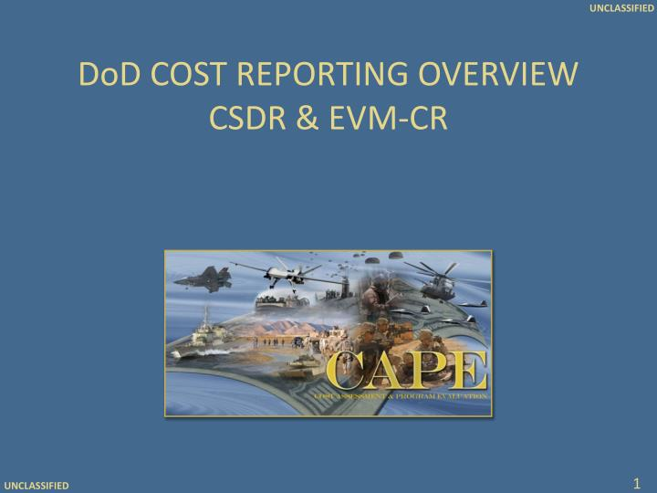 dod cost reporting overview csdr evm cr n.