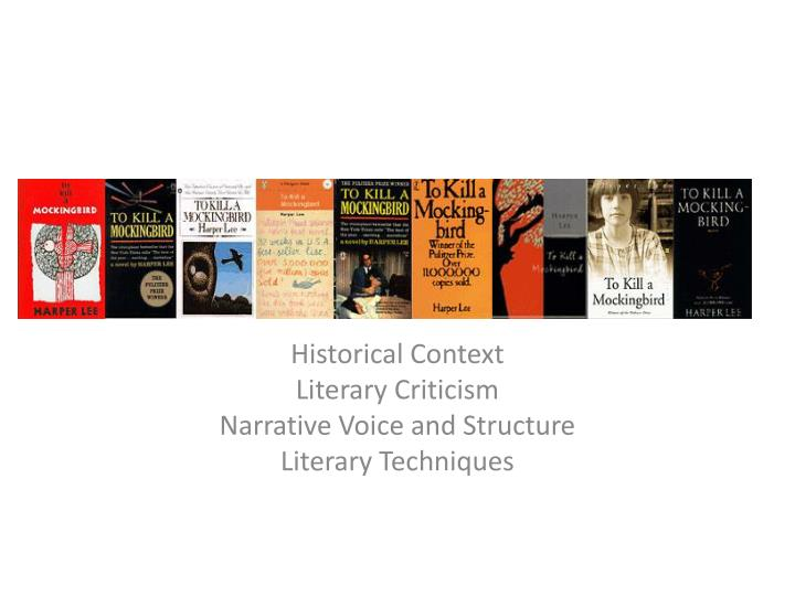 historical context literary criticism narrative voice and structure literary techniques n.
