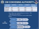 cm convening authority