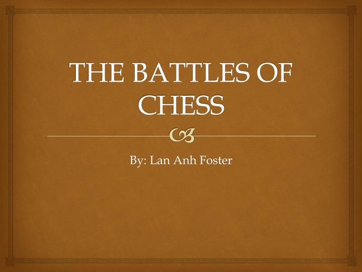 the battles of chess n.