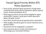 transit signal priority within rts policy questions
