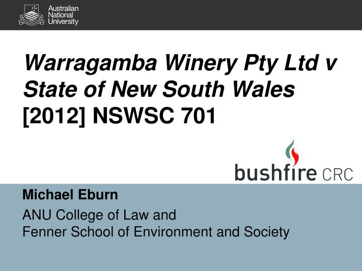 Warragamba winery pty ltd v state of new south wales 2012 nswsc 701