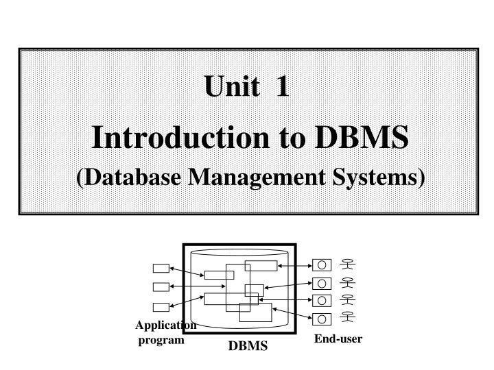 unit 1 introduction to dbms database management systems n.