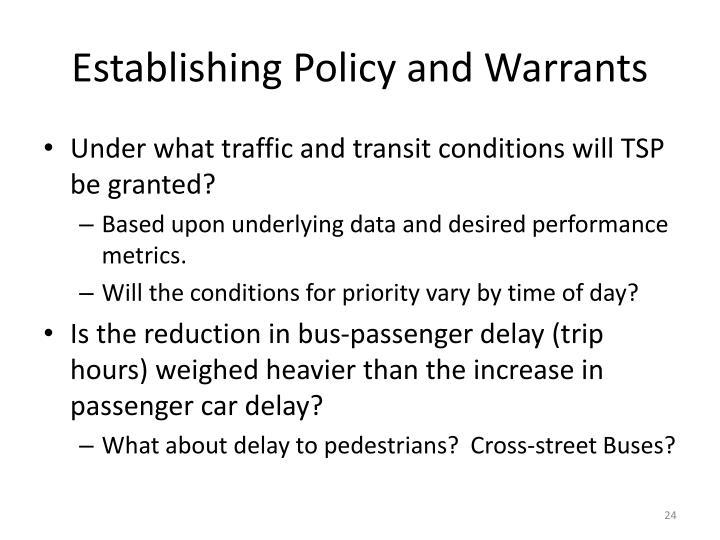 Establishing Policy and Warrants