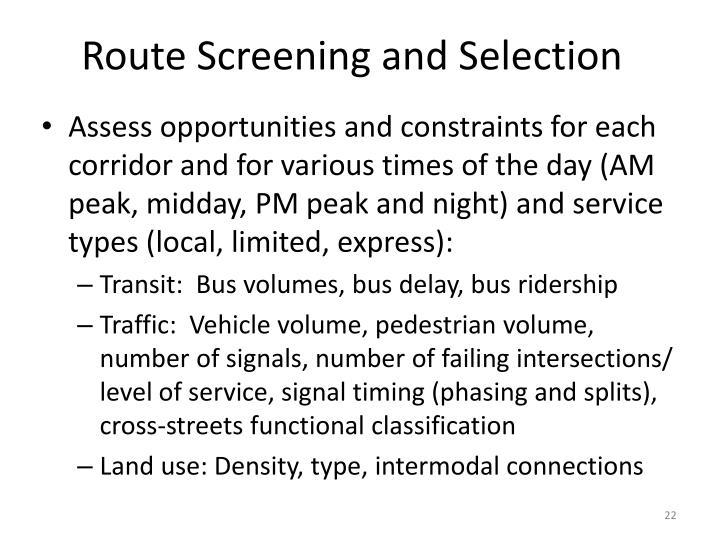 Route Screening and Selection