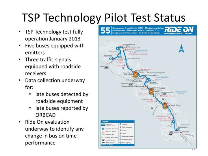 TSP Technology Pilot Test Status