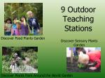 9 outdoor teaching stations