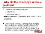 why did the company s revenue go down