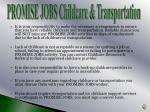 promise jobs childcare transportation