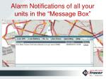 alarm notifications of all your units in the message box