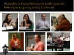 highlights of florida motorcycle safety coalition meeting on august 24 and 25 continued