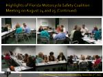 highlights of florida motorcycle safety coalition meeting on august 24 and 25 continued3