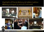 highlights of florida motorcycle safety coalition meeting on august 25 and 26 continued3
