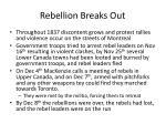 rebellion breaks out