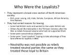 who were the loyalists
