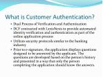 what is customer authentication