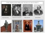 the missouri dream team at maturity