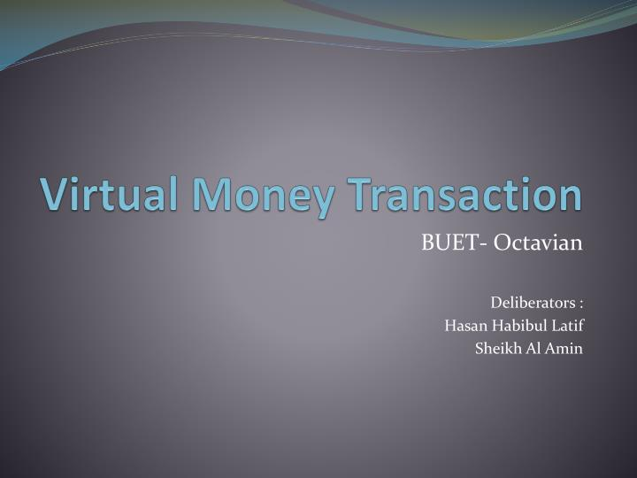 virtual money transaction n.