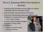 the u s economy shifts from goods to services