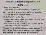truman battles the republicans in congress