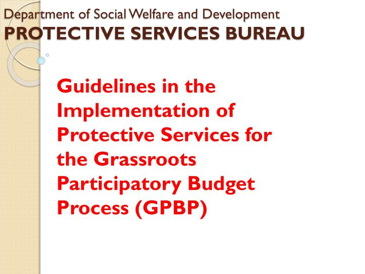 department of social welfare and development protective services bureau n.