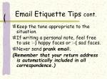 email etiquette tips cont