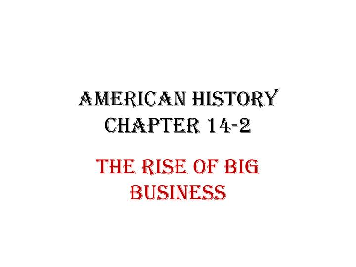 american history chapter 14 2 n.