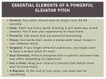 essential elements of a powerful elevator pitch