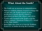 what about the south