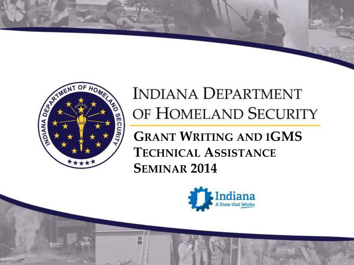 grant writing and igms technical assistance seminar 2014 n.