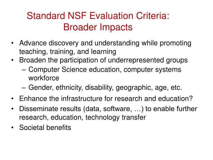 Standard NSF Evaluation Criteria: