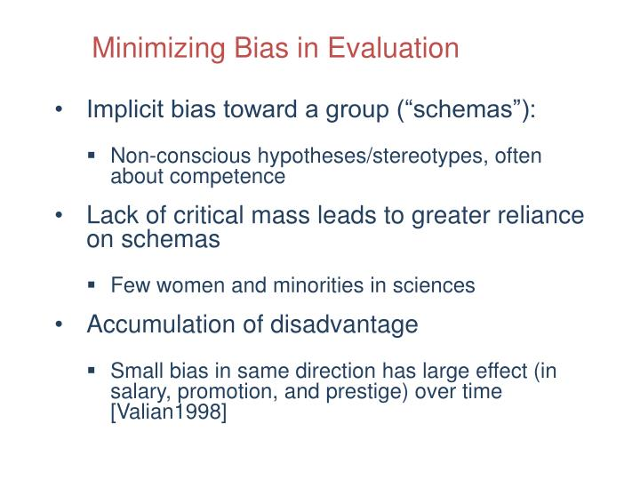 Minimizing Bias in Evaluation