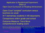application to randomized experiment effect of open court curriculum on reading achievement