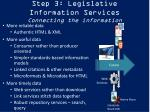 step 3 legislative information services connecting the information