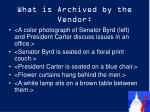 what is archived by the vendor