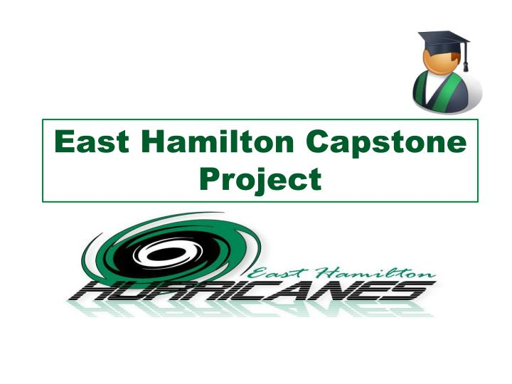 east hamilton capstone project n.