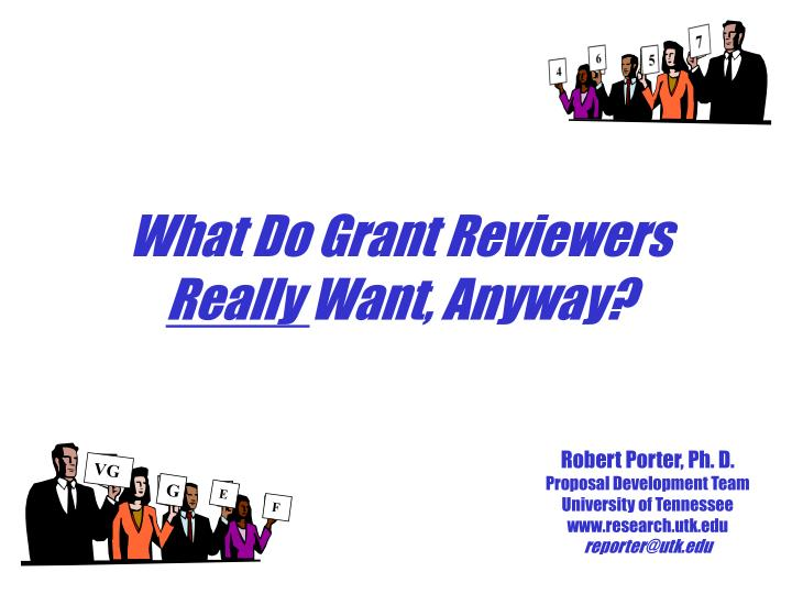 what do grant reviewers really want anyway n.